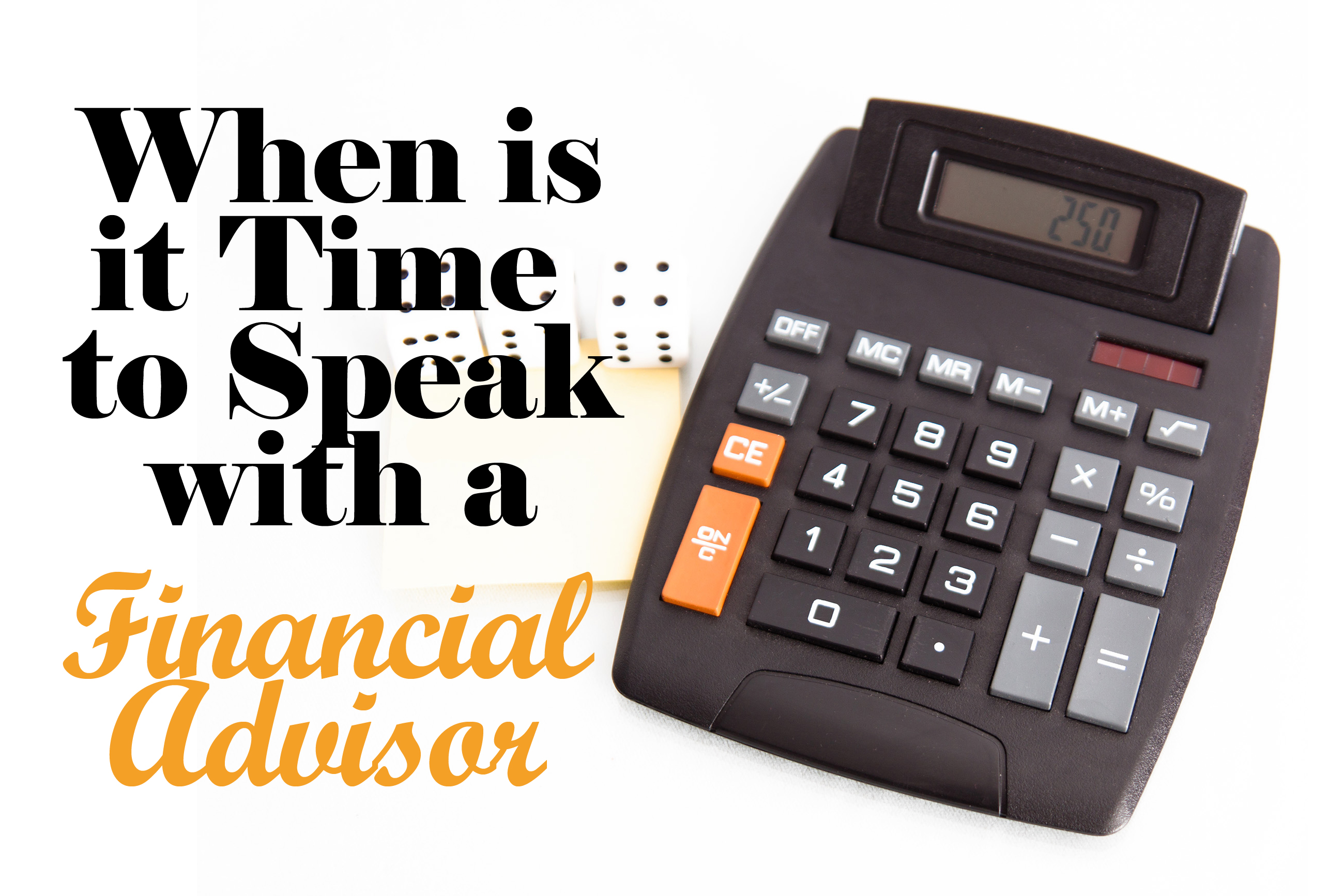 5 Reasons Why You Might Need a Financial Advisor