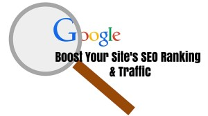 Boost Your Site's SEO Ranking & Traffic