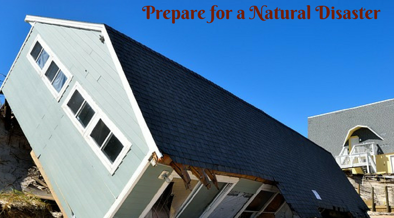 How to Effectively Prepare for a Natural Disaster