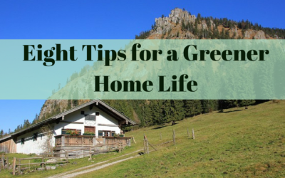 Eight Tips for a Greener Home Life