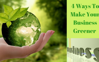 4 Ways To Make Your Business Greener