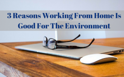 3 Reasons Working From Home Is Good For The Environment