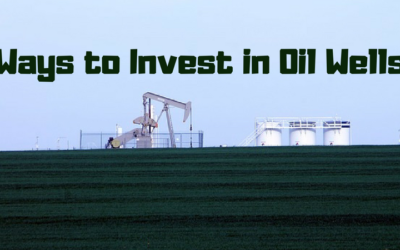 Ways to Invest in Oil Wells